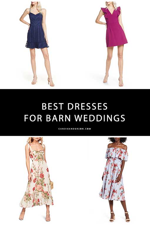 The Best Dresses To Wear To A Barn Wedding Candie Anderson